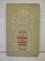 Liv. 232. Come Damien. Les Chroniques D'un Esculape Gantois - History
