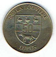 Jeton De 50 Lupus (monnaie Virtuelle De La Louvière, 1983) Avec L'Appel De Yanchelevici - Tokens Of Communes