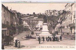 83 HYERES   LA  STATUE  DE  MASSILLON  PLACE  DE  LA  RADE    TBE  1R654 - Hyeres