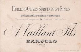 BARJOLS / VAILLANT FILS  / HUILE D OLIVE SURFINES ET FINES / - Cartoncini Da Visita