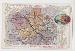 10 - CARTE PLAN / DEPARTEMENT DE L'AUBE - EDITION CHOCOLATERIE D'AIGUEBELLE - France