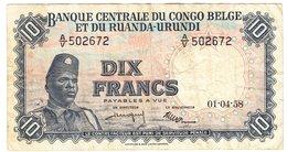 Congo Belge / Belgian Congo / 10 Fr /  Lot 04 / 01-04-1958 - [ 5] Belgian Congo