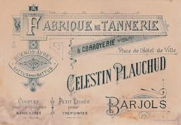 CARTE VISITE  / BARJOLS / CELESTIN PLAUCHUD / FABRIQUE DE TANNERIE - Tarjetas De Visita
