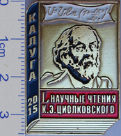 320-1 Space Soviet Russia Pin. L(50th) Scientific Readings Of Tsiolkovsky Memory 2015 - Space