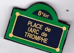 Pin's PARIS   PLACE De L'ARC DE TRIOMPHE - Cities