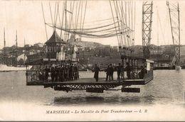 13 MARSEILLE LE NACELLE DU PONT TRANSBORDEUR - Vieux Port, Saint Victor, Le Panier