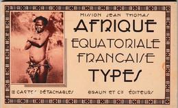 AFRIQUE EQUATORIALE   FRANCAISE    TYPES    12 CARTES  ALBUM COMPLET   SUP  PLANS   PAS COURANT - Central African Republic
