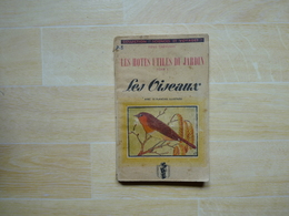 Oiseaux Les Hôtes Utiles Du Jrdin Tome 1 1944 (G') - Livres, BD, Revues