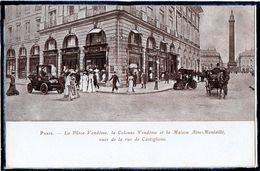 """PARIS - 1ER ARRDT - LA PLACE VENDOME - MAISON """" AINE - MONTAILLE """" - RUE CASTIGLIONE - ANIMATION - SANS EDITEUR - Arrondissement: 01"""