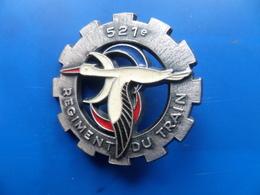 521° Régiment Du Train , Insigne Train    , Insigne , Drago Noisiel - Armée De Terre