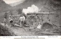 En Alsace (68) - Canons Français 155 Bombardant Les Tranchées Allemandes Dans La Plaine De Cernay - Militaria - Autres Communes