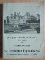 Livre : QUELQUES EDIFICES MUNICIPAUX FRANCE  Brochure Publicitaire Des Machines à écrire Remington Typewriter Co - Non Classés