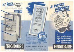 Dépliant 3 Volets : Frigidaire Réfrigérateurs 1949, Général Motors France S.A. - Publicités