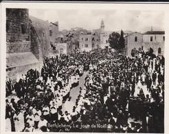 MINI-PHOTO D'éditeur---PALESTINE---BETHLEHEM--le Jour De Noël--voir 2 Scans - Palestine