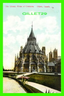OTTAWA, ONTARIO - THE LIBRARY, HOUSE OF COMMONS - TRAVEL - - Ottawa