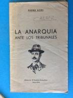 LA ANARQUIA ANTE LOS TRIBUNALES - L'anarchie Devant Les Tribunaux - Documentos Históricos