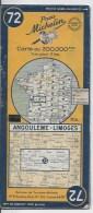 MICHELIN 72 1/200000  Angouleme Limoges - Cartes Routières