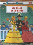 43 - LES TUNIQUES BLEUES - DES BLEUS ET DU BLUES ( LAMBIL / CAUVIN ) - Tuniques Bleues, Les
