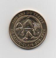 Jeton Monnaie De Paris . 1100 Ans Du Traité : SAINT-CLAIR-SUR-EURE . 2011 . - Monnaie De Paris
