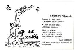 JEAN EFFEL  LA PAIX EST POSSIBLE  -  UNION PACIFISTE ELAN  1979   -  TIRAGE LIMITE 600 EX - Effel