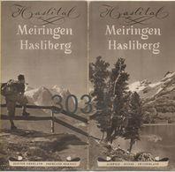 Brochure / Faltblatt / Haslital, Meiringen, Hasliberg (1930s) - Dépliants Touristiques