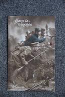 Guerre 1914 -18: Dans La Tranchée. - Patrióticos