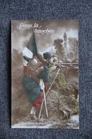Guerre 1914 -18:  Dans La Tranchée - Patrióticos