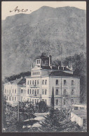 """Arco """"Villa Hildebrand"""" Genesungsheim Für Deutsche Offiziere Und Sanitätsoffiziere, Kte 1913 Gelaufen Ohne Marke - Other Cities"""
