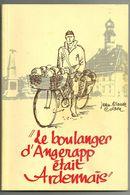 Colson Jean-Claude : Le Boulanger D'Angerapp était Ardennais - Cultural