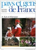 LE LOT ET GARONNE Département 47 Région Aquitaine PAYS ET GENS DE FRANCE N° 17 - Géographie