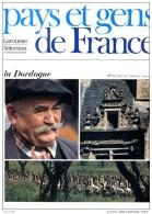 La Dordogne Département 24 Région Aquitaine  Périgord Noir PAYS ET GENS DE FRANCE N° 12 - Géographie
