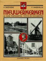 Nieuwerkerken In Oude Postkaarten, Foto's En Documenten - Livres, BD, Revues