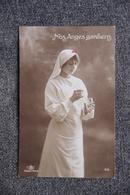 Guerre 1914 -18:  Infirmière, Nos Anges Gardiens. - Patrióticos