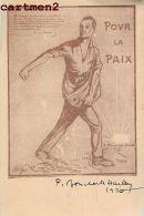 """AUTOGRAPHE DEDICACE """" POUR LA PAIX """" P. BONCHARLE HARLEY ? 1920 PATRIOTISME - Patriotiques"""