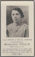Souvenir Mortuaire Madeleine Poulin, Né à Solre-St-Géry En 1922 , Décédée à Gilly En 1940 - Décès