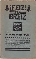 Feiz Ha Breiz. C'Houevrer 1926. N° 2 - Livres, BD, Revues