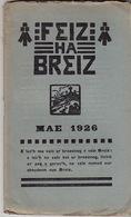 Feiz Ha Breiz. Mae 1926. N° 5. Ar C'Horn-Boud. Mae 1926. N° 5. - Livres, BD, Revues