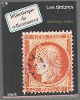 Audras : Bibliothèque Du Collectionneur  Les Timbres  Ed Stock 170 P 1971 - Littérature