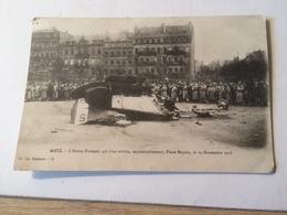 AJ DO102 Metz L'avion Francais Qui S'est Abattu Accidentellement Place Royal Le 19/11/1918 - Metz
