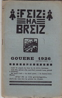 Feiz Ha Breiz.  Gouere 1926. N° 7. Ar C'Horn-Boud. Gouere 1926. N° 7. - Livres, BD, Revues
