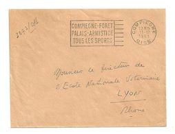 OISE - Dépt N° 60 = COMPIEGNE 1961 = FLAMME SUPERBE = SECAP  ' SPORTS + Forêt - PALAIS - ARMISTICE' - Postmark Collection (Covers)