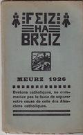 Feiz Ha Breiz.  Meurz 1926. N° 3. Ar C'Horn-Boud. Meurz 1926. N° 3. Joseph Cadic. - Livres, BD, Revues