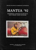 """MANTUA '92 - ESPOSIZIONE NAZIONALE DI FILATELIA """" TAZIO NUVOLARI"""" - EDITA DA CI.FI.NU.MA - Exposiciones Filatélicas"""