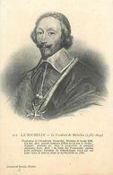C-18-766 :  LA ROCHELLE. LE CARDINAL DE RICHELIEU - La Rochelle