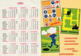 CALENDARIO PIEGHEVOLE TASCABILE - FS - ANNO 1984/85 - Big : 1981-90