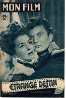 MON FILM ROMAN COMPLET 2 PAGES CENTRALES (LES AMOURS DE NOS VEDETTES) N° 203 ETRANGE DESTIN - Kino/TV