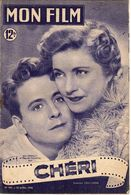 MON FILM ROMAN COMPLET 2 PAGES CENTRALES (LES AMOURS DE NOS VEDETTES) N° 205 CHERI - Kino/TV
