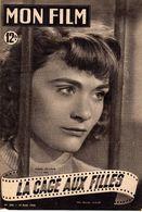 MON FILM ROMAN COMPLET 2 PAGES CENTRALES (LES AMOURS DE NOS VEDETTES) N° 208 LA CAGE AUX FILLES - Cinema/ Televisione