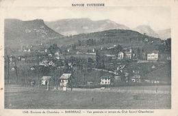 BARBERAZ -  N° 1568 - VUE GENERALE ET TERRAIN DU CLUB SPORTIF CHAMBERIEN - Autres Communes