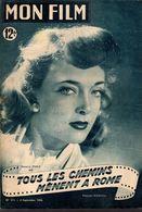 MON FILM ROMAN COMPLET 2 PAGES CENTRALES (LES AMOURS DE NOS VEDETTES) N° 211 TOUS LES CHEMINS MENENT A ROME - Cinéma / TV